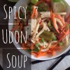 Spicy Udon Soup in a Pinch!