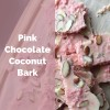 Pink Chocolate Coconut Bark